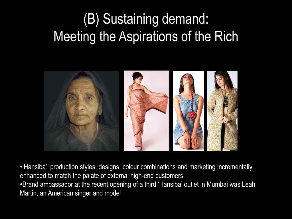 (B) Sustaining demand:
