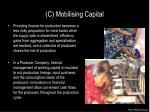 c mobilising capital