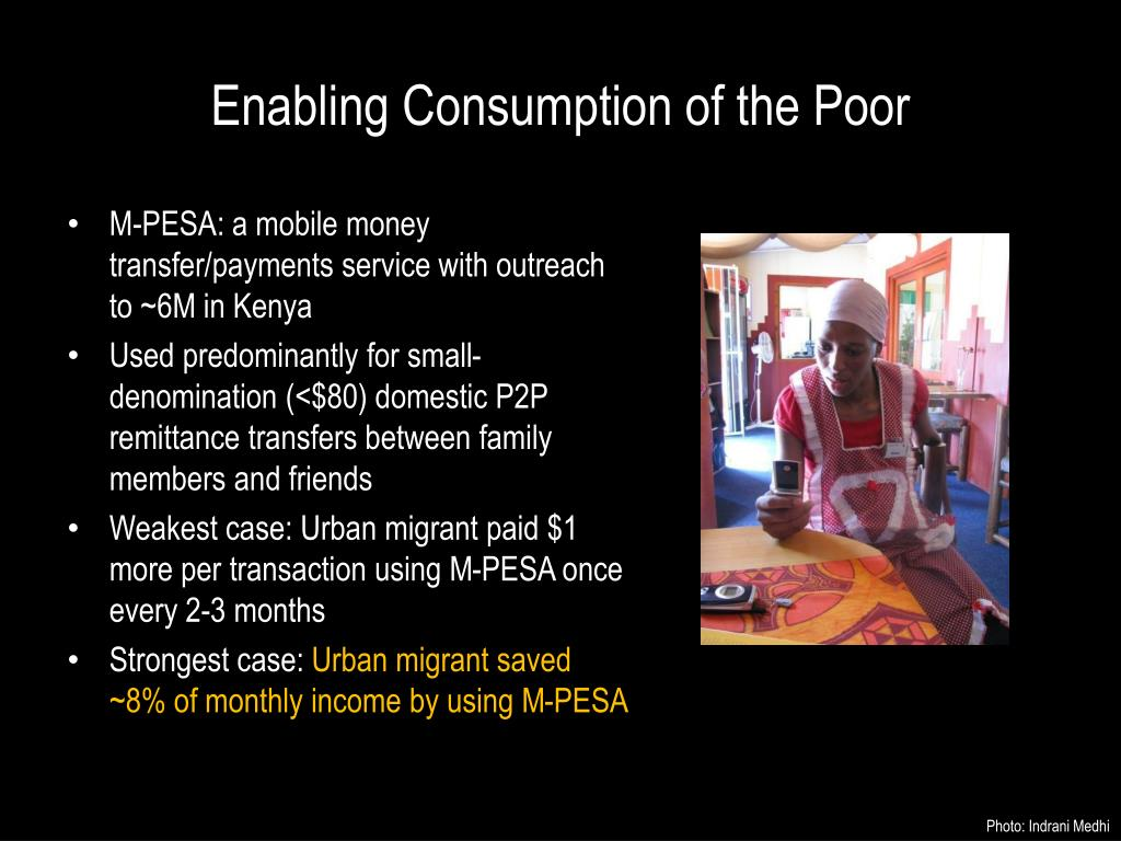 Enabling Consumption of the Poor