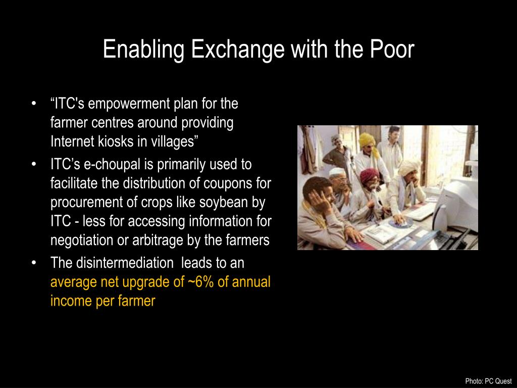 Enabling Exchange with the Poor