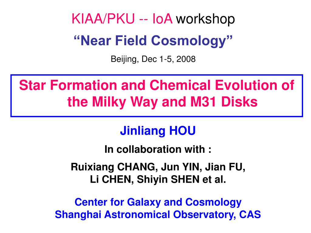 kiaa pku ioa workshop near field cosmology beijing dec 1 5 2008 l.