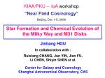 kiaa pku ioa workshop near field cosmology beijing dec 1 5 2008