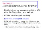 summary 2 possible correlation between halo z and mstar