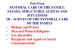 part four pastoral care of the family stages structures agents and situations50