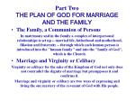 part two the plan of god for marriage and the family12