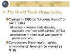 b the world trade organization