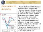devaluation to recession