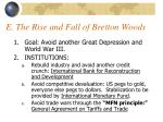e the rise and fall of bretton woods
