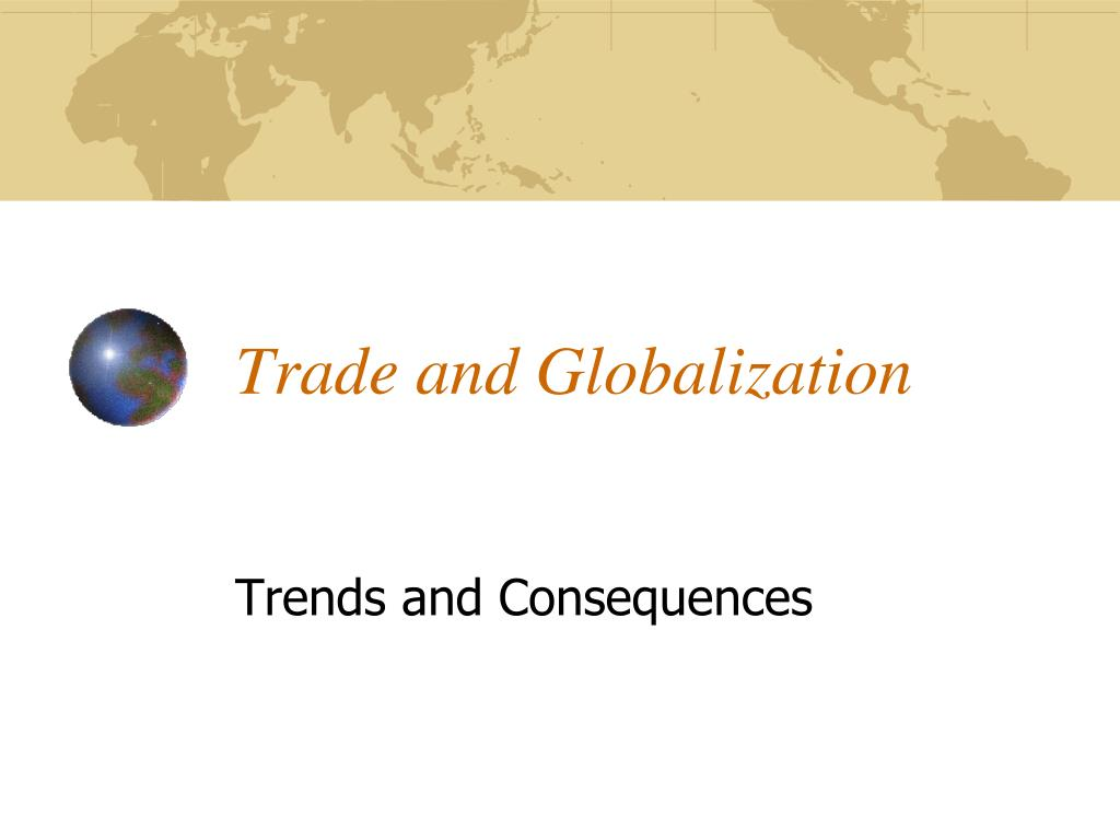 trade and globalization l.