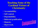teaching some of the cardinal virtues of christianity