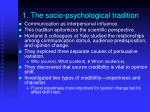 1 the socio psychological tradition