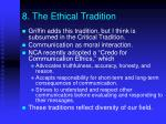 8 the ethical tradition