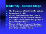 modernity second stage