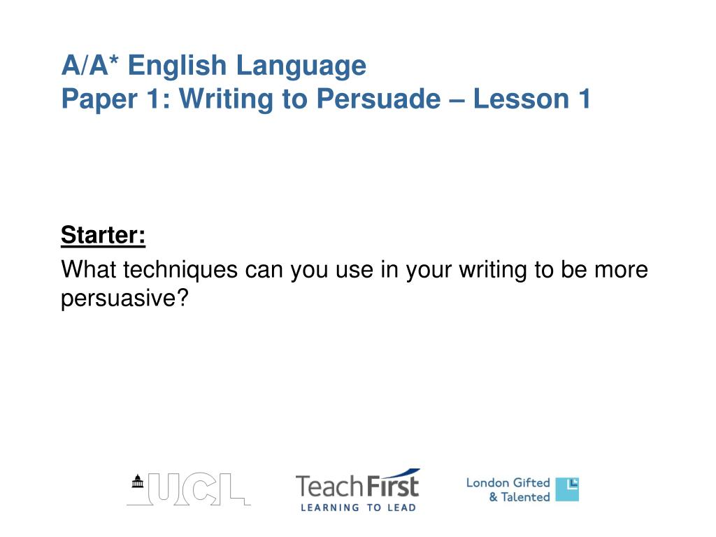 a a english language paper 1 writing to persuade lesson 1 l.