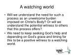 a watching world1