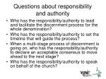 questions about responsibility and authority