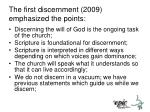 the first discernment 2009 emphasized the points