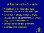a response to our ads