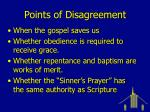 points of disagreement