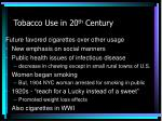 tobacco use in 20 th century