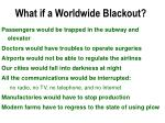 what if a worldwide blackout