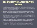 reconciliation after mutiny at opis