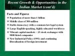 recent growth opportunities in the indian market cont d5