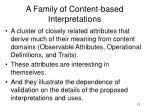 a family of content based interpretations