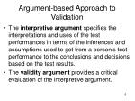 argument based approach to validation