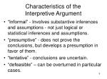 characteristics of the interpretive argument
