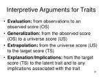 interpretive arguments for traits