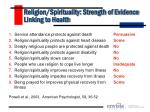 religion spirituality strength of evidence linking to health