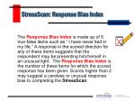 stressscan response bias index