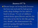 answer 7 b