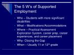 the 5 w s of supported employment