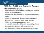 omb cir a 110 and common agency requirements cont