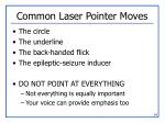 common laser pointer moves