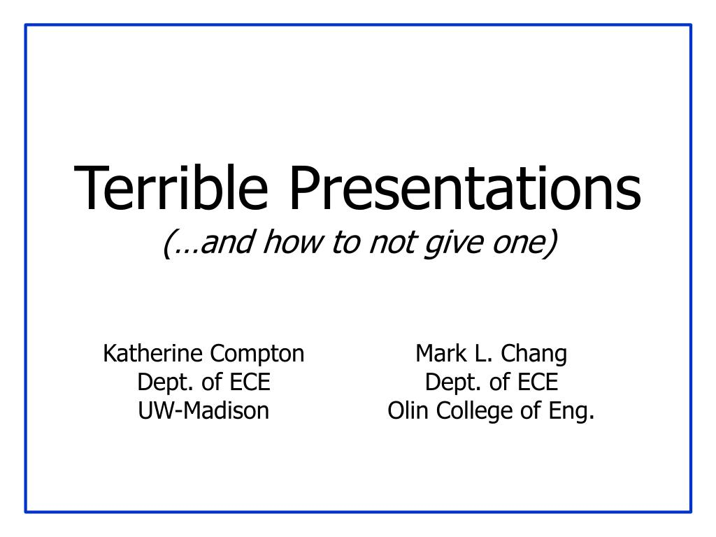 terrible presentations and how to not give one l.