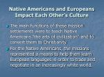 native americans and europeans impact each other s culture5