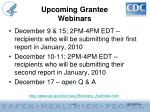upcoming grantee webinars