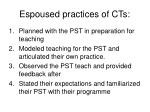 espoused practices of cts
