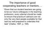 the importance of good cooperating teachers or mentors