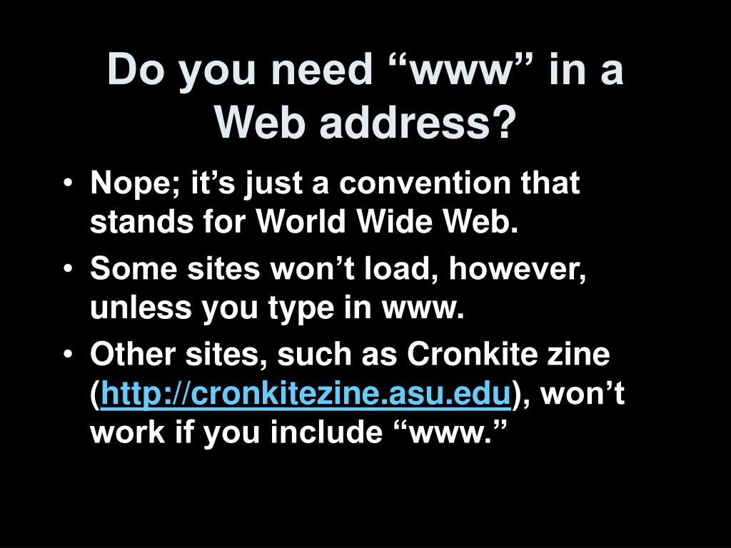 """Do you need """"www"""" in a Web address?"""