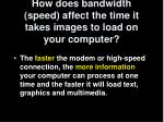 how does bandwidth speed affect the time it takes images to load on your computer