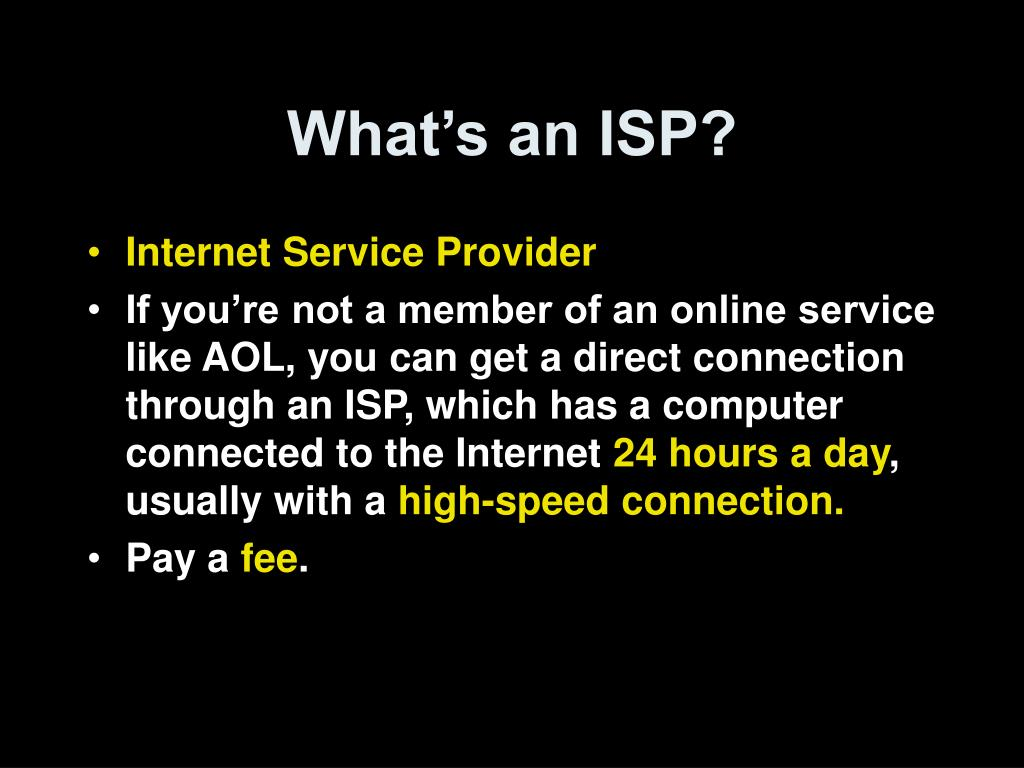What's an ISP?