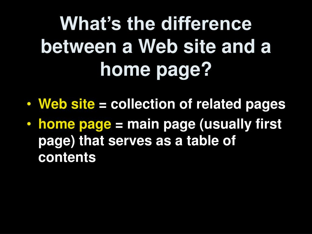 What's the difference between a Web site and a home page?