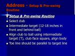 address setup pre swing routine