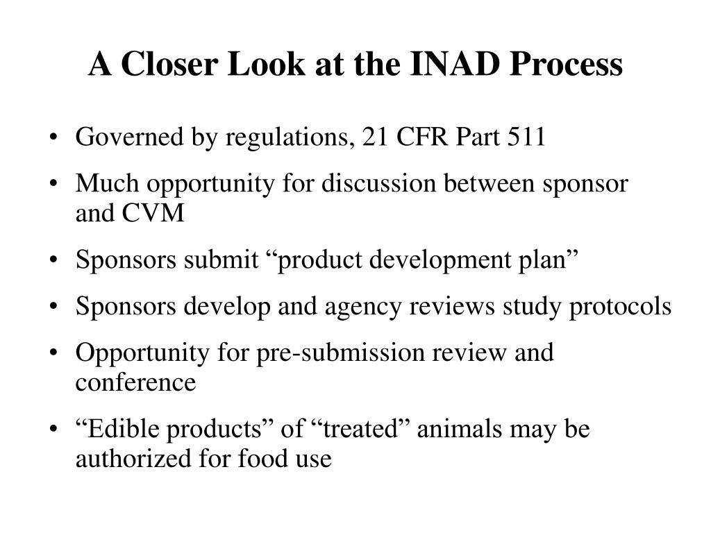 A Closer Look at the INAD Process