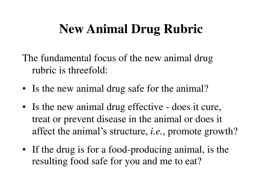 New Animal Drug Rubric