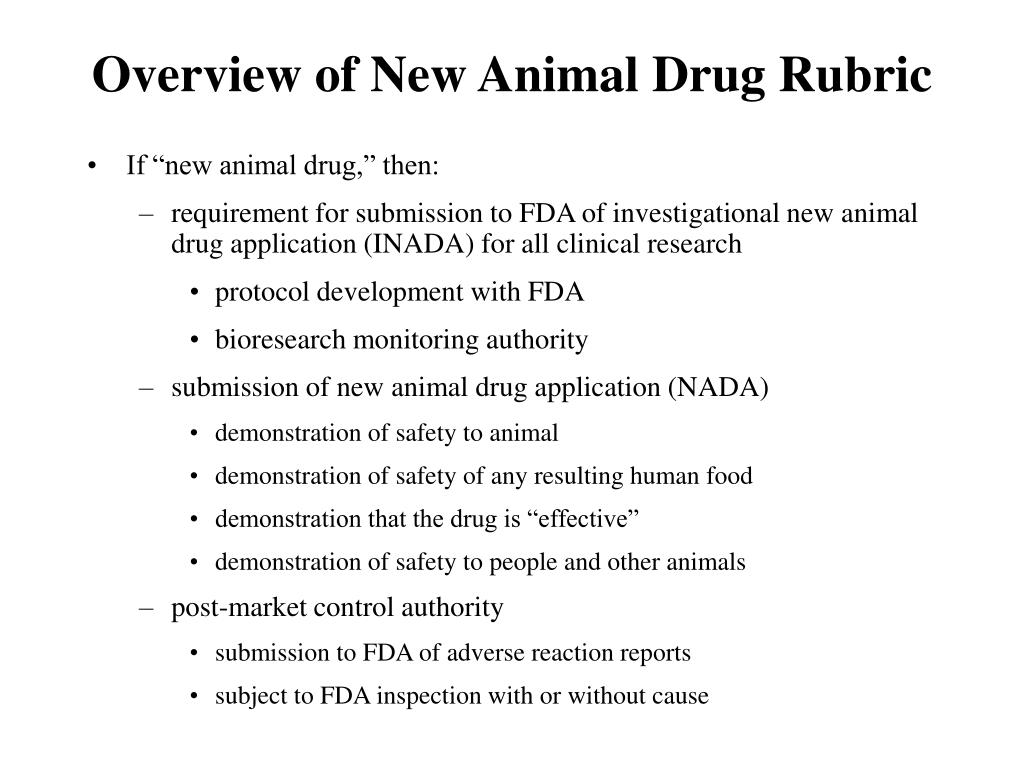 Overview of New Animal Drug Rubric